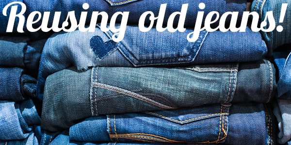 How To Reuse Old Jeans