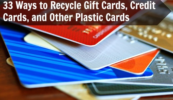 Diy Crafts 33 Ways To Recycle Gift Cards Credit Cards