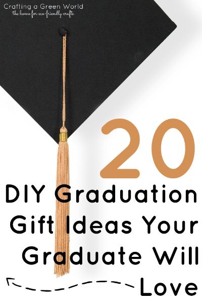 20 DIY Graduation Gift Ideas Your Graduate Will Love