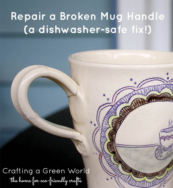 How to fix a broken coffee cup handle dishwasher safe for Coffee mug craft kit