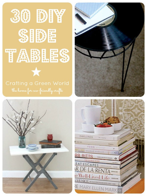 30 DIY Side Table Ideas: Reduce, Reuse, Redecorate!