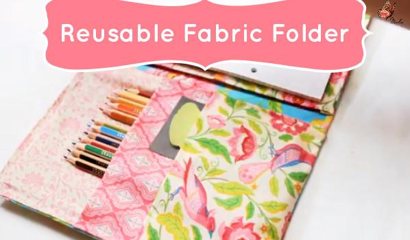 Cute School Supplies: Reusable No-Sew Fabric Folder