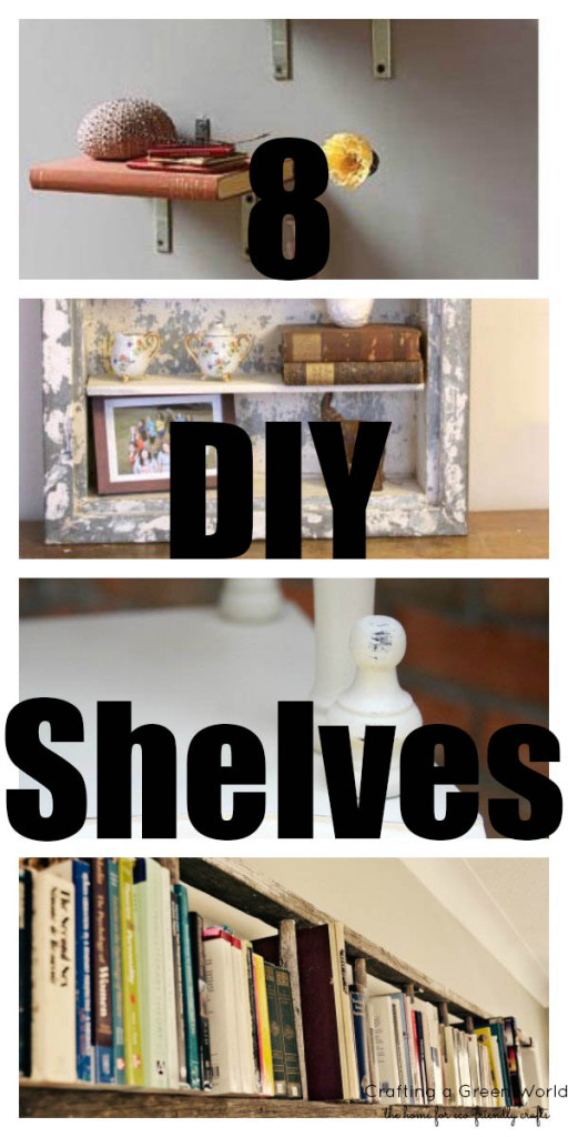 8 Upcycled DIY Shelves for Vertical Storage
