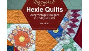 Recycled Hexie Quilts image via Schiffler Publishing