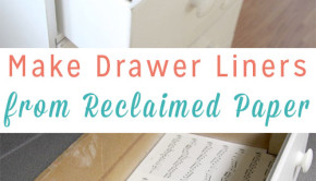 Not all DIY furniture projects require paint! Make DIY drawer liners from reclaimed paper of your choice!