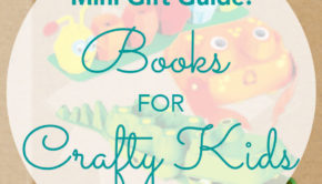These are some of our favorite craft books for kids!