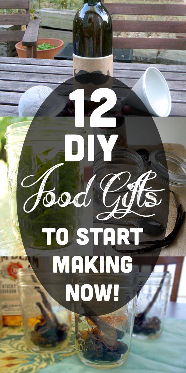 Start these DIY food gifts for the holidays now, so they'll be ready in time for holiday giving!