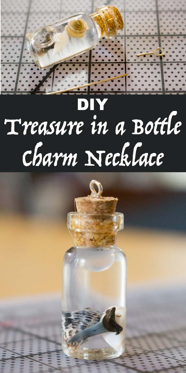 Make a treasure in a bottle charm necklace to preserve your favorite beachy finds from summer!