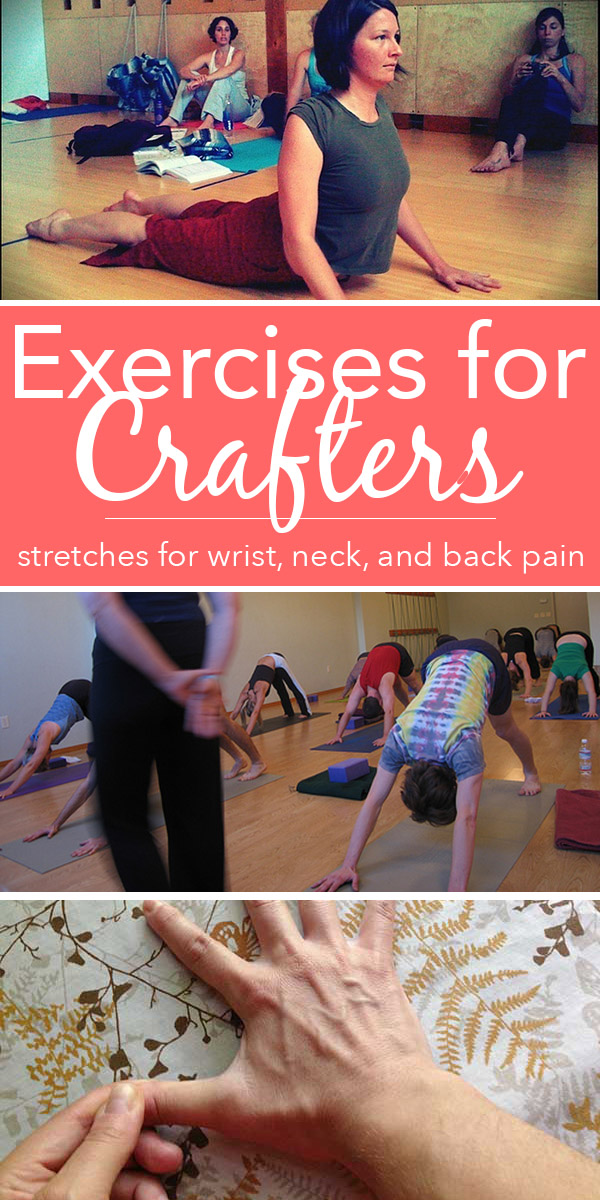 Some simple exercises for crafters, broken down into categories, so you can target what ails you.